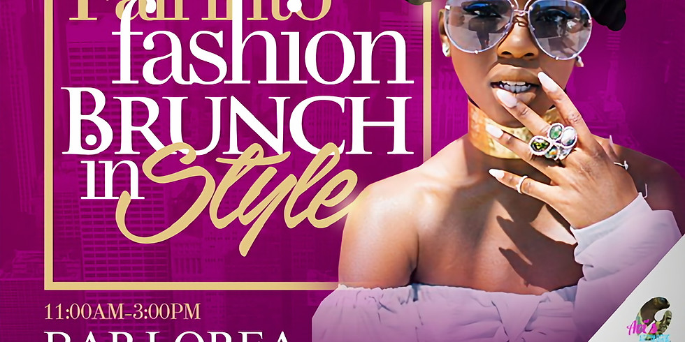 Fall into Fashion, Brunch in Style
