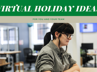 Virtual Holiday Ideas For You & Your Team