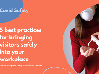 5 best practices for bringing visitors safely into your workplace