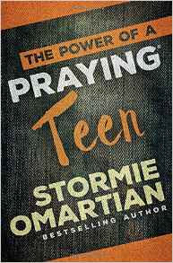 Power of a Praying Teen Stormie Omartian Author