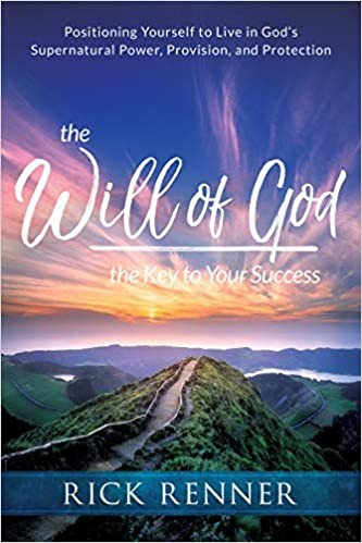 The Will of God, the Key to Your Success - Rick Renner (Paperback)