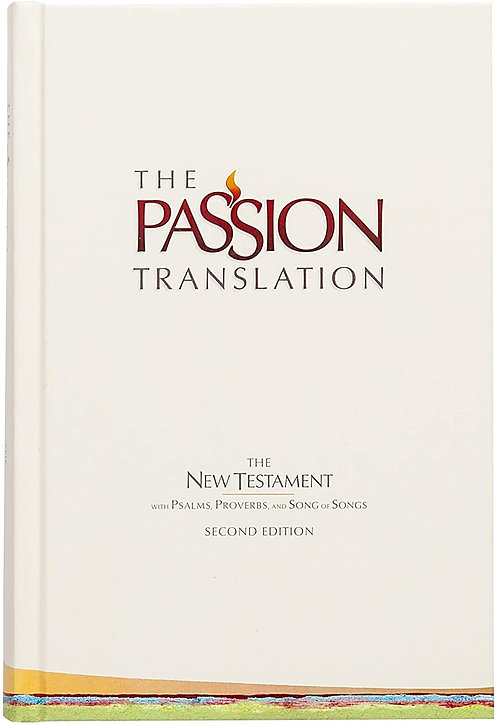 TPT NEW TESTAMENT 861 HC 2ND ED IVORY PASSION TRANSLATION BRIAN SIMMONS