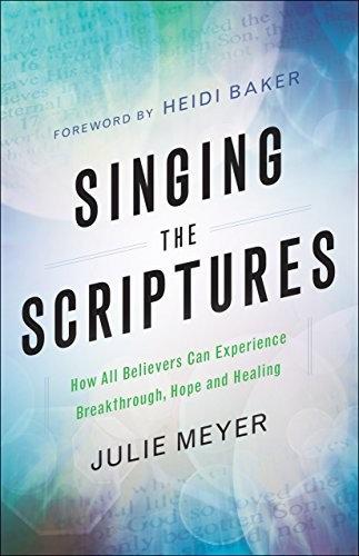 SINGING THE SCRIPTURES JULIE MEYER