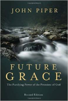 Future Grace Revised Edition John Piper Author