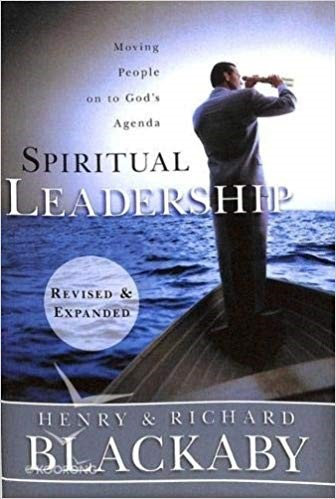 SPIRITUAL LEADERSHIP - HENRY BLACKABY