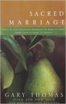 Sacred Marriage Gary Thomas Marriage DIFFERENT COVER