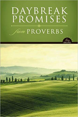 DAYBREAK PROMISES FROM PROVERBS - LAWRENCE RICHARDS (HARD COVER)