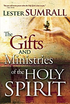 Gifts and Ministries of the Holy Spirit Lester Sumrall
