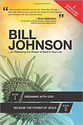 Bill Johnson Dream with God / Release Power 718