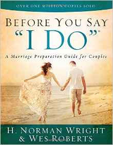Before You Say I Do Norman Wright Manual