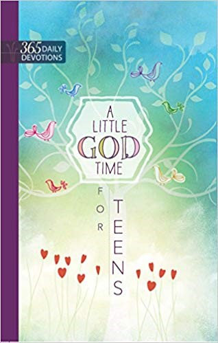 A LITTLE GOD TIME FOR TEENS: ONE YEAR DEVOTIONAL (HARD COVER)