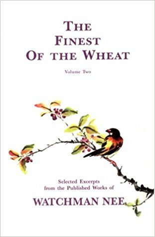 Finest of the Wheat Watchman Nee Vol 2