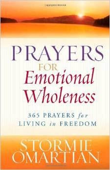 Prayers for Emotional Wholeness Stormie Author