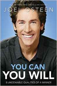 You Can, You Will: 8 Undeniable Qualities of a Winner - Joel Osteen