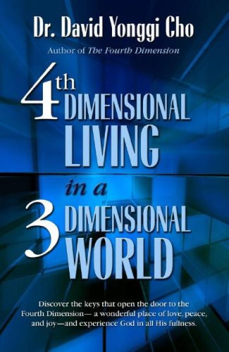 4th Dimensional Living in 3 Dimensional World Cho