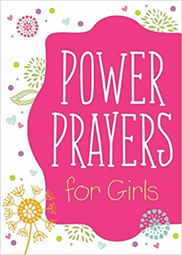 POWER PRAYERS FOR GIRLS EMILY BIGGERS CHILDREN AGE 8 - 12