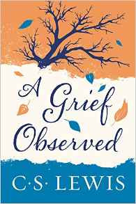 Grief Observed CS Lewis