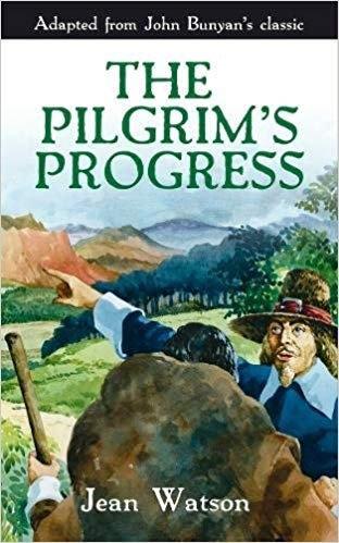 THE PILGRIM'S PROGRESS - JEAN WATSON (PAPERBACK)