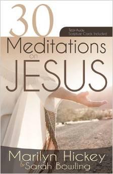 30 Meditations on Jesus - Marilyn Hickey