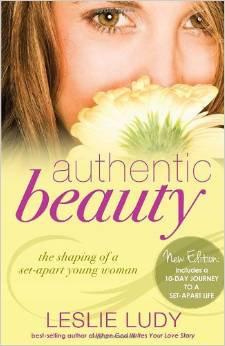 Authentic Beauty Leslie Ludy Women