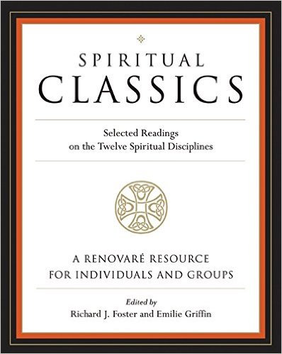 Spiritual Classics Richard Foster