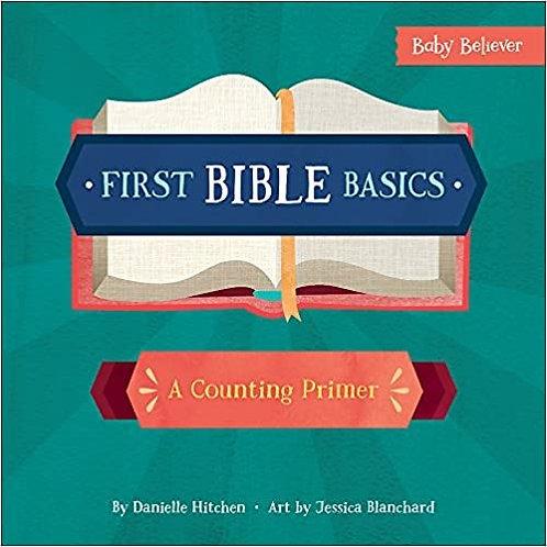 FIRST BIBLE BASICS DANIELLE HITCHEN AGE 1 - 13 CHILDREN