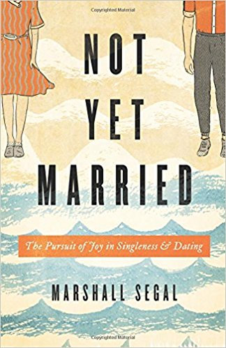Not Yet Married Marshall Segal Singles