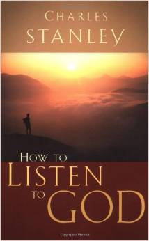 How to Listen to God Charles Stanley Author