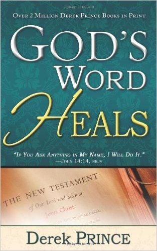 God's Word Heals Derek Prince Author