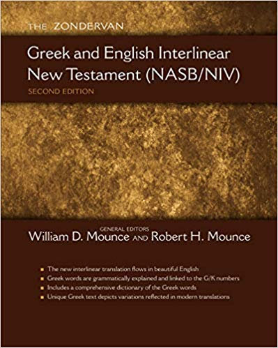 BIBLE INTERLINEAR GREEK ENGLISH 962 NEW TESTAMENT NASB NIV WILLIAM MOUNCE HC