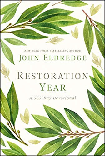 Restoration Year: A 365-Day Devotional - John Eldredge (Hard Cover)