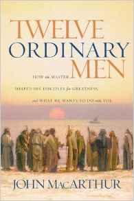 12 Ordinary Men John MacArthur Author