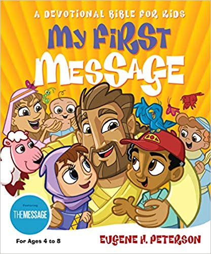 CHILDREN BIBLE MY FIRST MESSAGE 480 Age 4 - 8 Hard Cover 14 PT