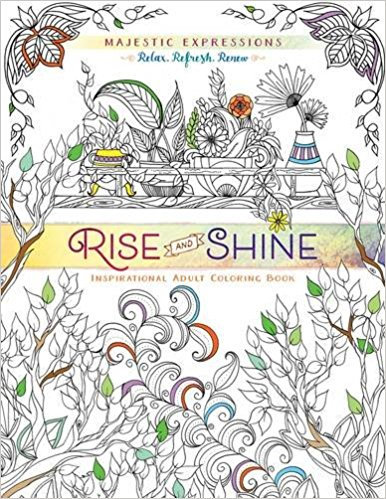 Adult Colouring Rise and Shine