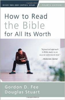How to Read the Bible for All Its Worth 4th Edn