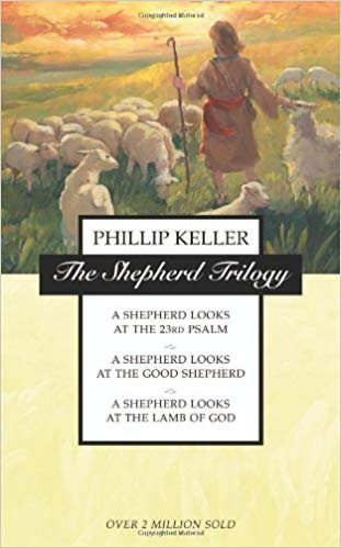 SHEPHERD TRILOGY 701 PHILLIP KELLER  CHRISTIAN LIVING 3-IN-1