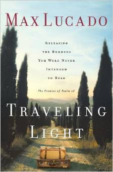 Travelling Light Psalm 23 Max Lucado Author Psalm 23