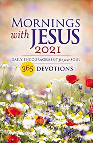 MORNINGS WITH JESUS 2021 DEVOTION