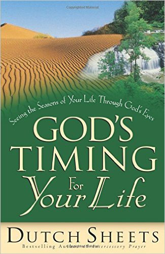 God's Timing For Your Life Dutch Sheets CL