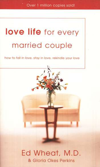 Love Life for Every Married Couple - Ed Wheat