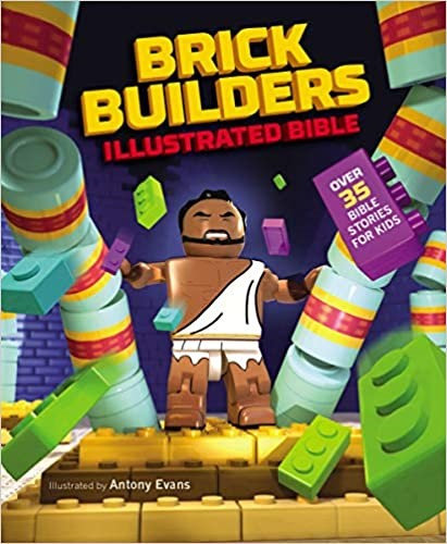 BRICK BUILDERS ILLUSTRATED BIBLE AGE 6 TO 10