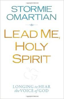 Lead Me, Holy Spirit Stormie Omartian Author