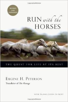 Run With The Horses 2nd Edition Eugene Peterson