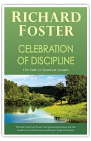 Celebration of Discipline Richard Foster DIFFERENT COVER