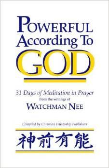 Powerful according to God Watchman Nee Author