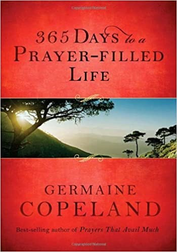 365 Days to a Prayer-Filled Life - Germaine Copeland (Hard Cover)