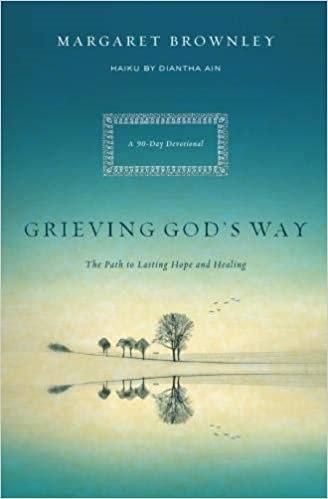 Grieving God's Way - Margaret Brownley (Paperback)