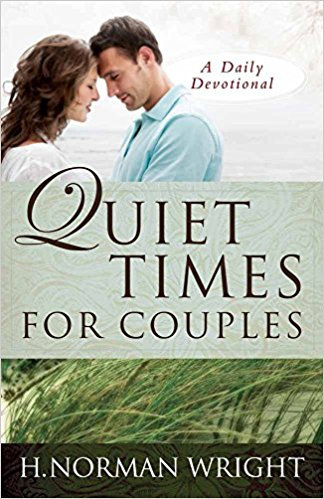 Quiet Times for Couples Norman Wright Marriage