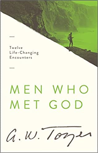 MEN WHO MET GOD AW TOZER