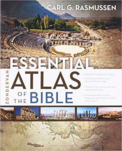 Zondervan Essential Atlas of the Bible - Carl Rasmussen